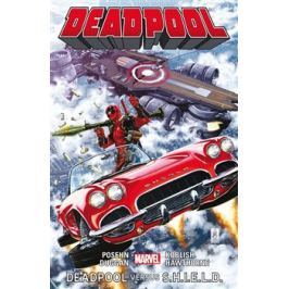 Deadpool: Deadpool versus S.H.I.E.L.D. - Brian Posehn, Gerry Duggan