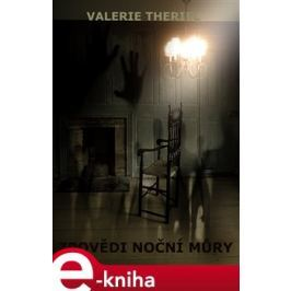 Zpovědi noční můry - Valerie Theriel