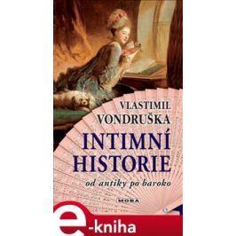 Intimní historie - Vlastimil Vondruška E-book elektronické knihy