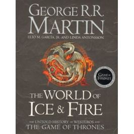 The World of Ice and Fire - George R.R. Martin