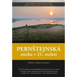 Pernštejnská stezka v 21. století - Vladimír Rozehnal, Zdenka Rozehnalová