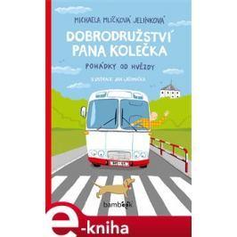Dobrodružství pana Kolečka - Michaela Mlíčková Jelínková