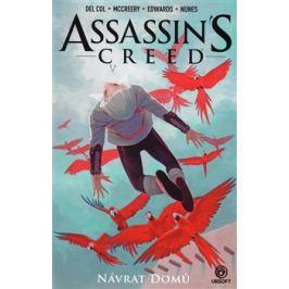 Assassins Creed: Návrat domů - Anthony Del Col, Conor McCreery