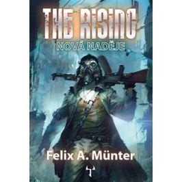 The Rising - Nová naděje - Felix A. Münter