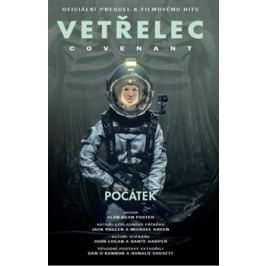 Vetřelec - Covenant - oficiální prequel k filmovému hitu - Alan Dean Foster