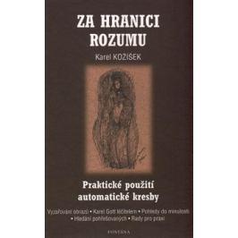 Za hranici rozumu - Karel Kožíšek