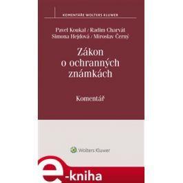 Zákon o ochranných známkách (č. 441/2003 Sb.). Komentář - Pavel Koukal, Radim Charvát, Simona Hejdová, Miroslav Černý