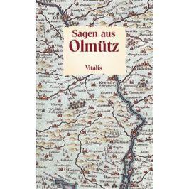 Sagen aus Olmütz - Willibald Müller