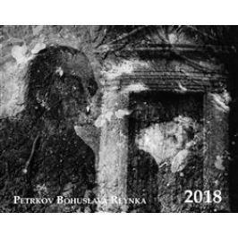 Kalendář 2018 - Petrkov Bohuslava Reynka/stolní/ - Bohuslav Reynek, Jiří Škoch