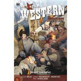 All Star Western 3 - Černý diamant - Justin Gray, Jimmy Palmiotti