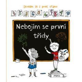 Nebojím se první třídy - Veronika Sysalová