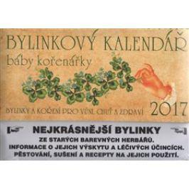 Bylinkový kalendář 2017 + Babiččiny bylinkové recepty - Klára Trnková