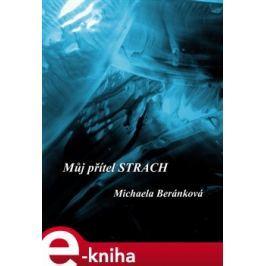 Můj přítel strach - Michaela Beránková