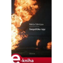 Geopolitika ropy - Nikita Odintsov