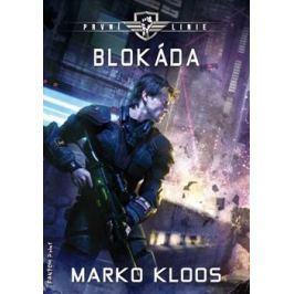 Blokáda - Marko Kloos