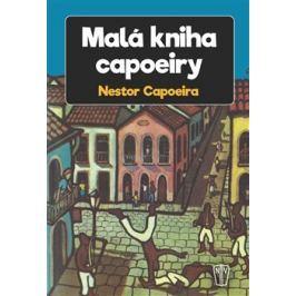 Malá kniha capoeiry - Nestor Capoeira