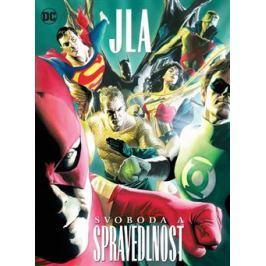 JLA: Svoboda a spravedlnost - Alex Ross, Paul Dini