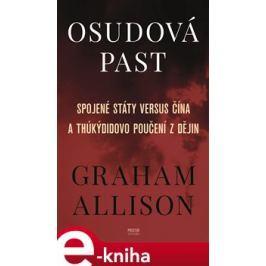 Osudová past - Graham Allison