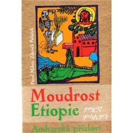 Moudrost Etiopie - Pavel Mikeš, Zdeněk Poláček