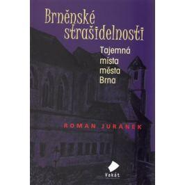 Brněnské strašidelnosti - Roman Juránek
