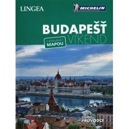 Budapešť - Víkend - kolektiv autorů