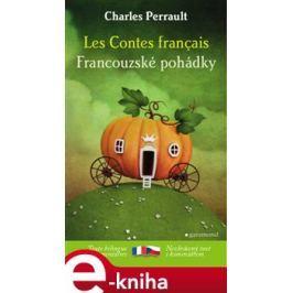 Francouzské pohádky / Les Contes francais - Charles Perrault