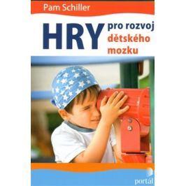 Hry pro rozvoj dětského mozku - Pam Schiller