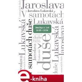 V samotách duše - Jaroslava Lukavská