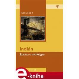 Indián - Pjér la Šéz