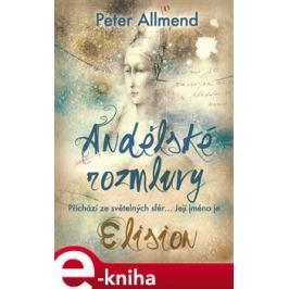 Andělské rozmluvy - Peter Allmend