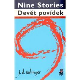 Devět povídek / Nine Stories - Jerome David Salinger