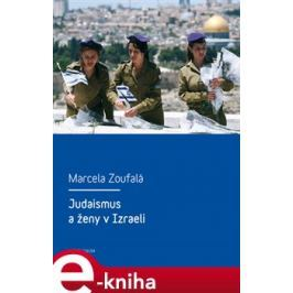 Judaismus a ženy v Izraeli - Marcela Zoufalá