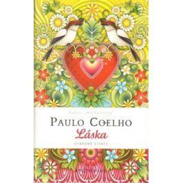 Láska - vybrané citáty - Paulo Coelho