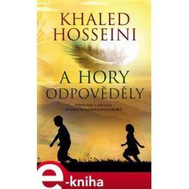 A hory odpověděly - Khaled Hosseini