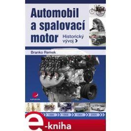 Automobil a spalovací motor - Branko Remek