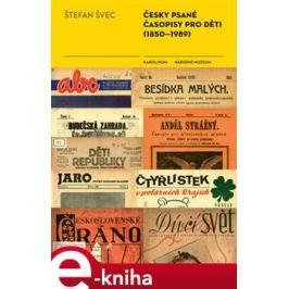 Česky psané časopisy pro děti (1850-1989) - Štefan Švec