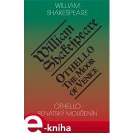 Othello, benátský mouřenín / Othello, the Moor of Venice - William Shakespeare
