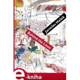 Behind the Lines Bugulma and Other Stories - Jaroslav Hašek