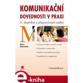 Komunikační dovednosti v praxi - Milan Mikuláštík E-book elektronické knihy