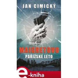 Maigretovo pařížské léto - Jan Cimický
