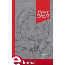 Alfa Centauri - Jiří Kratochvíl