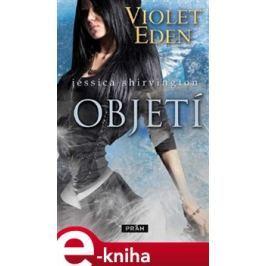 Violet Eden - Objetí - Jessica Shirvington