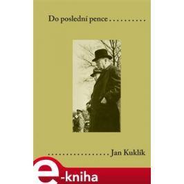 Do poslední pence - Jan Kuklík