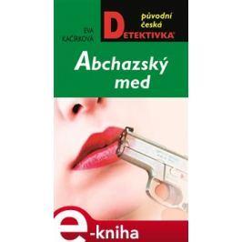 Abchazský med - Eva Kačírková