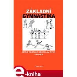 Základní gymnastika - Miroslav Zítko, Marie Skopová