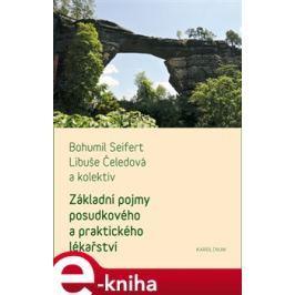 Základní pojmy praktického a posudkového lékařství - Bohumil Seifert, Libuše Čeledová