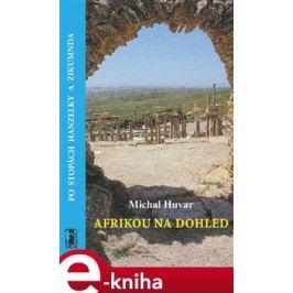 Afrikou na dohled - Michal Huvar