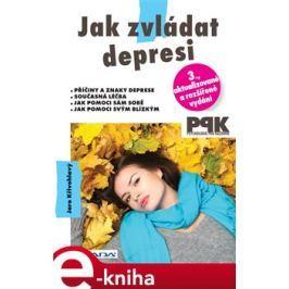 Jak zvládat depresi - Jaro Křivohlavý