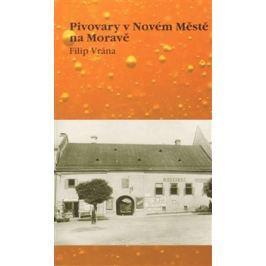 Pivovary v Novém Městě na Moravě - Filip Vrána