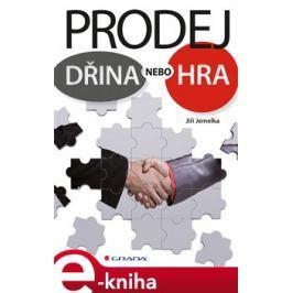 Prodej - dřina nebo hra - Jemelka Jiří